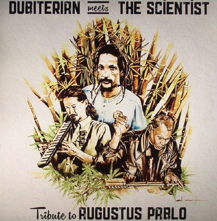 DUBITERIAN meets THE SCIENTIST - Tribute To Augustus Pablo (remastered)