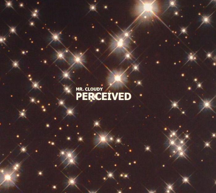 MR CLOUDY - Perceived