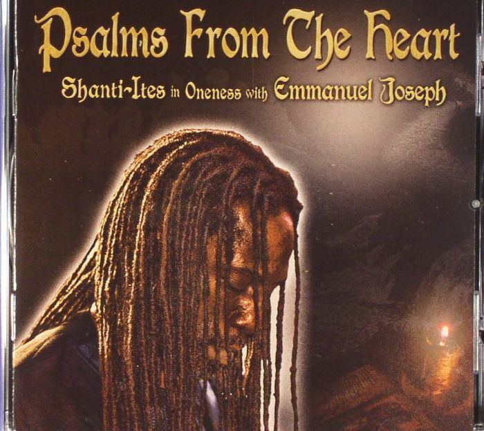 SHANTI ITES with EMMANUEL JOSEPH - Psalms From The Heart