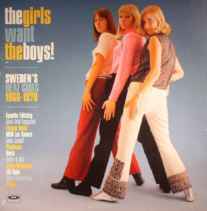 VARIOUS - The Girls Want The Boys! Sweden's Beat Girls 1966-1970
