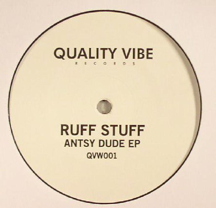 RUFF STUFF - Antsy Dude EP