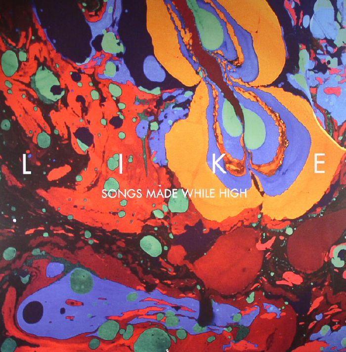 LIKE - Songs Made While High