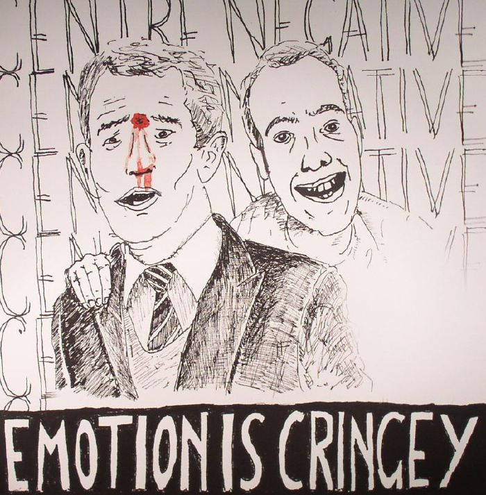 CENTRE NEGATIVE - Emotion Is Cringey
