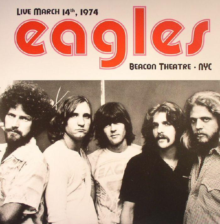 Colorado Eagles Tickets: EAGLES Live March 14th 1974 Beacon Theatre NYC Vinyl At