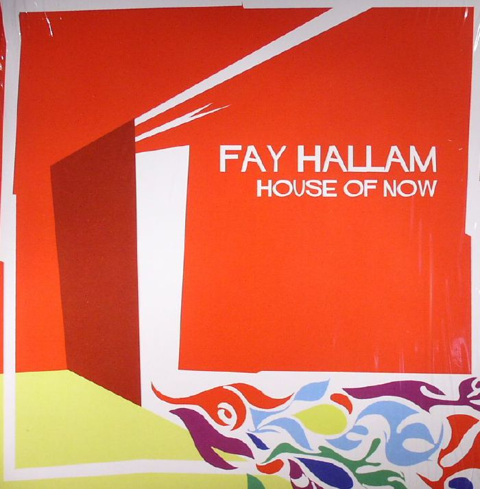 HALLAM, Fay - House Of Now
