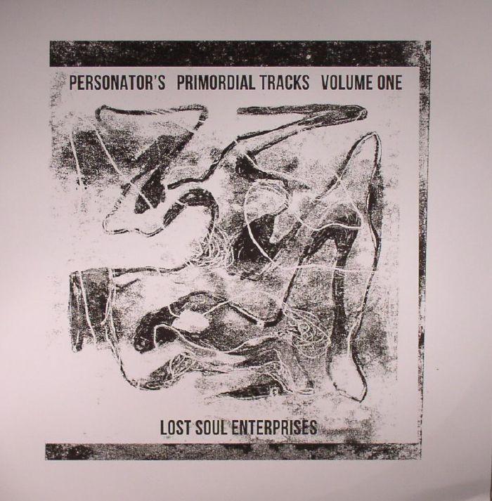 PERSONATOR - Personator's Primordial Tracks Vol 1