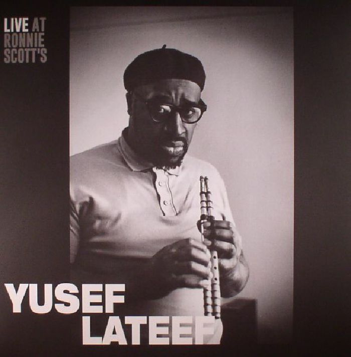 LATEEF, Yusef - Live At Ronnie Scott's: January 15th 1966