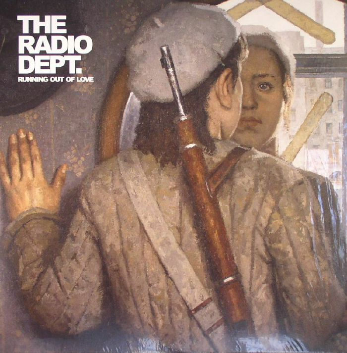 RADIO DEPT, The - Running Out Of Love
