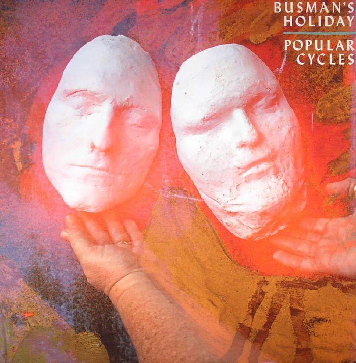 BUSMAN'S HOLIDAY - Popular Cycles