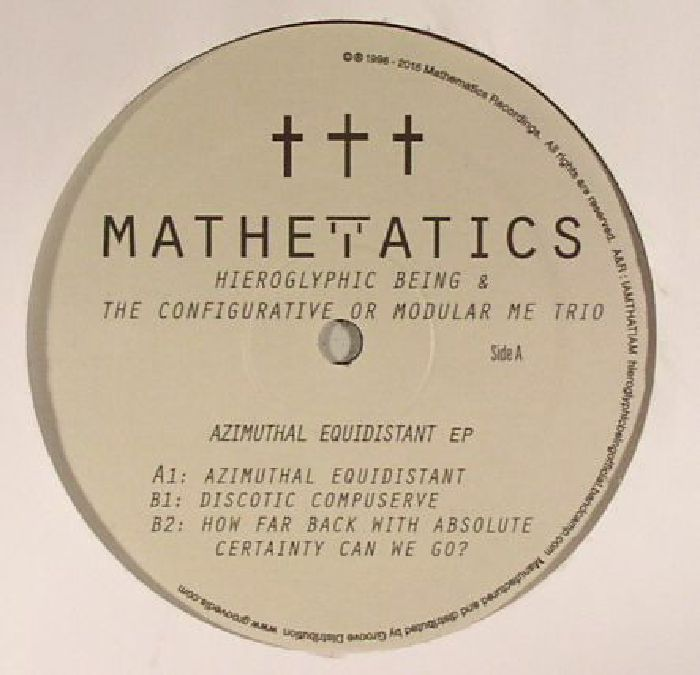 HIEROGLYPHIC BEING/THE CONFIGURATIVE OR MODULAR ME TRIO - Azimuthal Equidistant EP