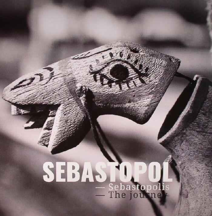 SEBASTOPOL - Sebastopolis: The Journey