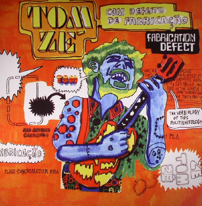 ZE, Tom - Fabrication Defect: Com Defeito De Fabricacao
