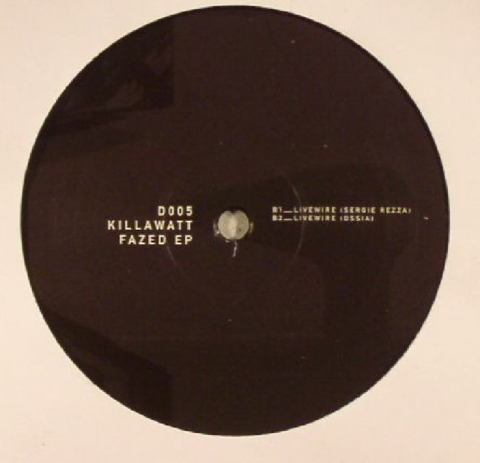 KILLAWATT - Fazed EP