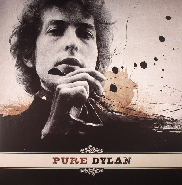 DYLAN, Bob - Pure Dylan: An Intimate Look At Bob Dylan