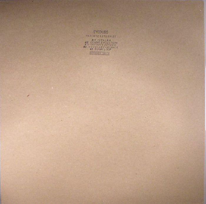 EYEDUBS - Infinite Return EP