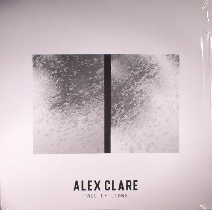 CLARE, Alex - Tail Of Lions