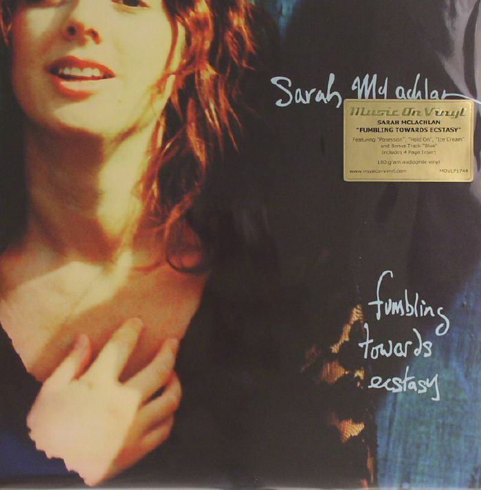 McLACHLAN, Sarah - Fumbling Towards Ecstasy (reissue)