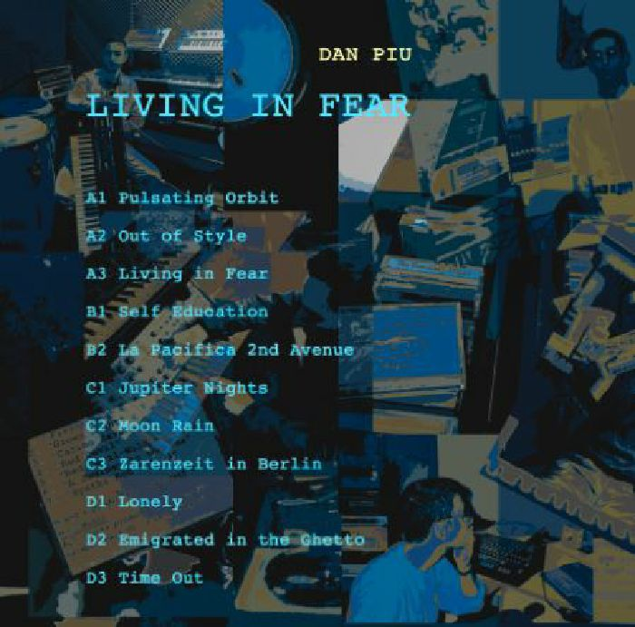 PIU, Dan 	 - Living In Fear