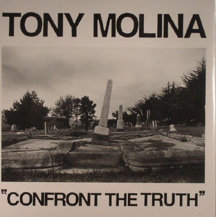 MOLINA, Tony - Confront The Truth