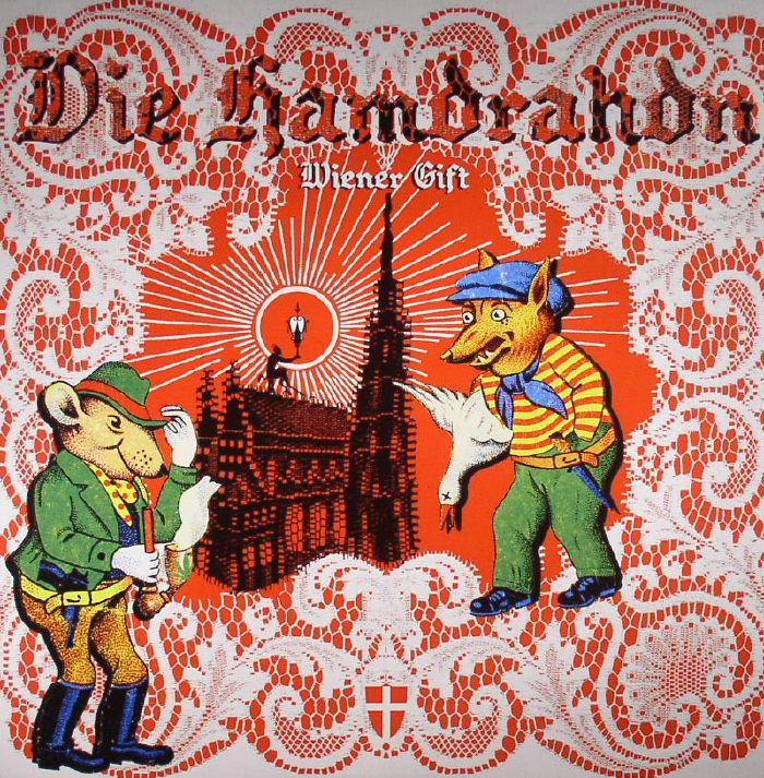 DIE HAMDRAHDN - Wiener Gift