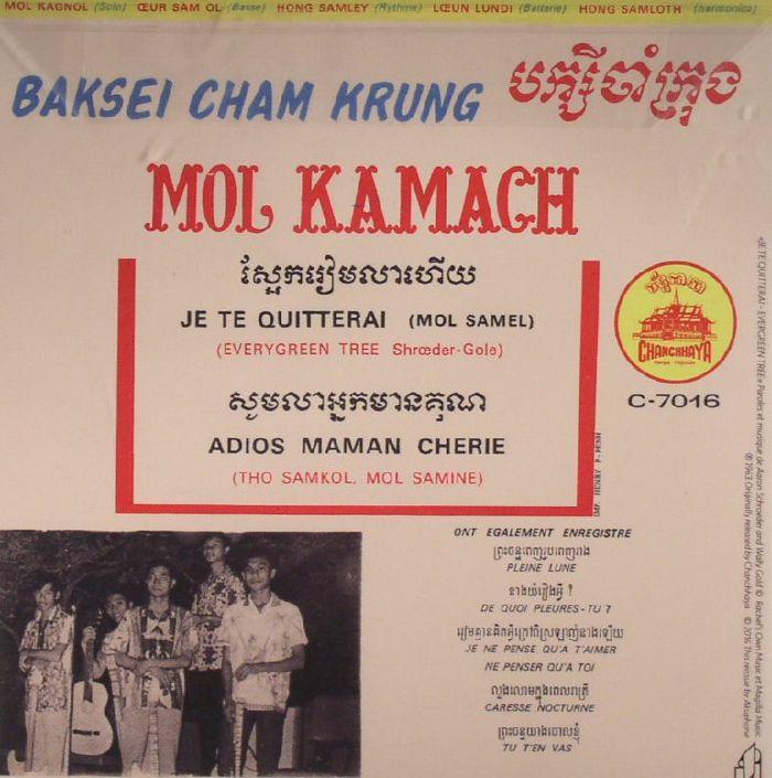 KAMACH, Mol/BAKSEY CHAM KRUNG - Je Te Quitterai (reissue)