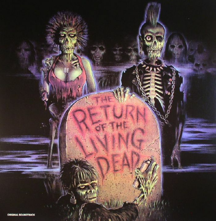 VARIOUS - The Return Of The Living Dead (Soundtrack)