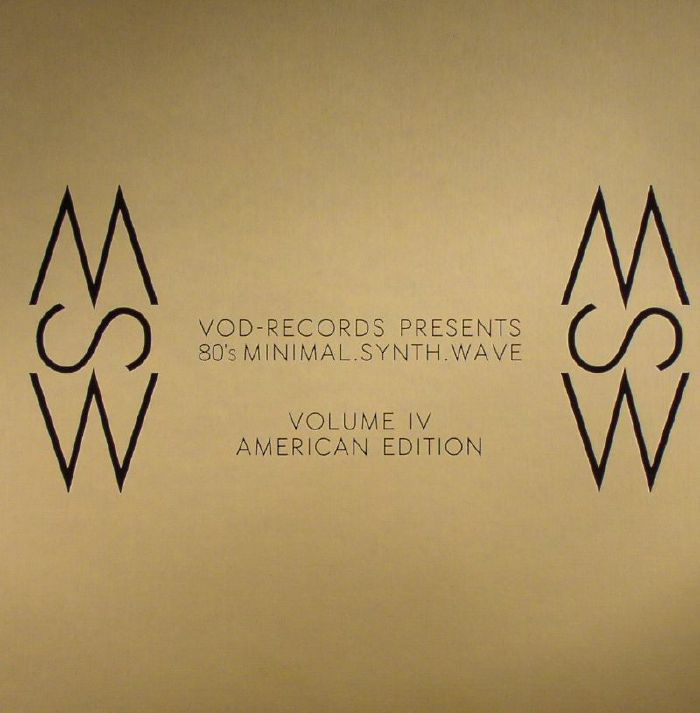 VARIOUS - VOD Records Presents 80's Minimal Synth Wave Volume IV (American Edition)