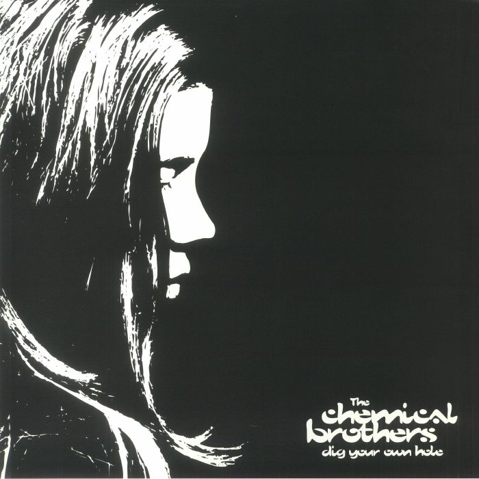 CHEMICAL BROTHERS, The - Dig Your Own Hole (remastered)