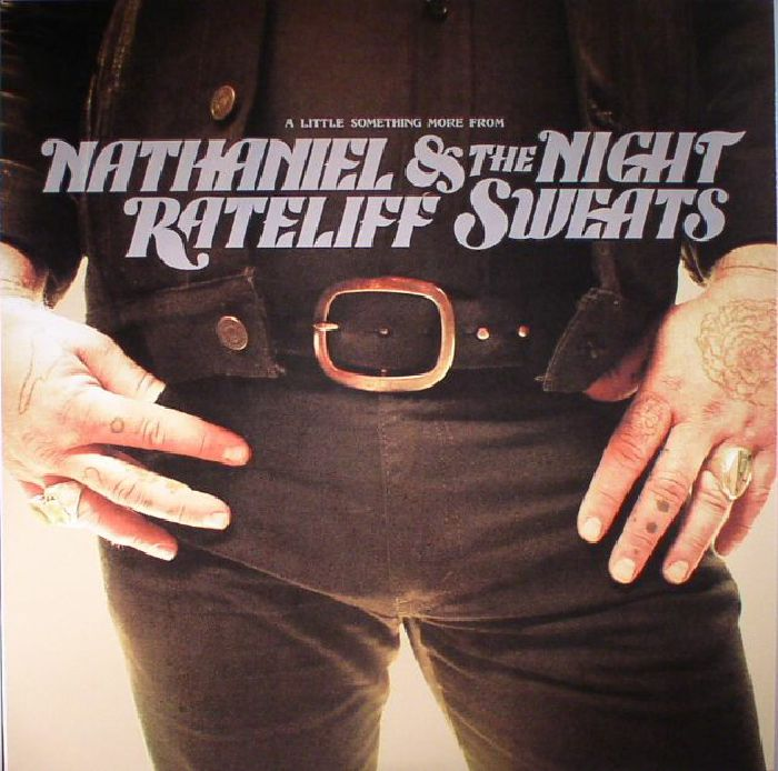 Nathaniel RATELIFF/THE NIGHT SWEATS A Little Something More From vinyl at Juno Records.