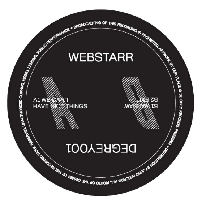WEBSTARR	 - We Can't Have Nice Things