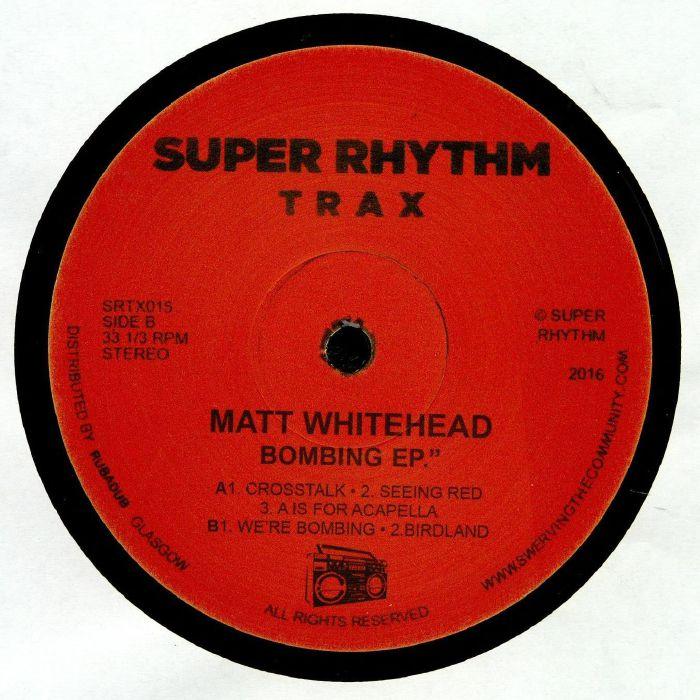 WHITEHEAD, Matt - Bombing EP