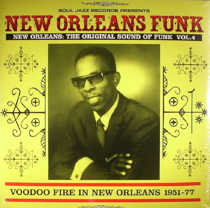 VARIOUS - New Orleans Funk Vol 4: Voodoo Fire In New Orleans 1951-77