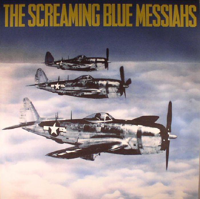 SCREAMING BLUE MESSIAHS, The - Good & Gone