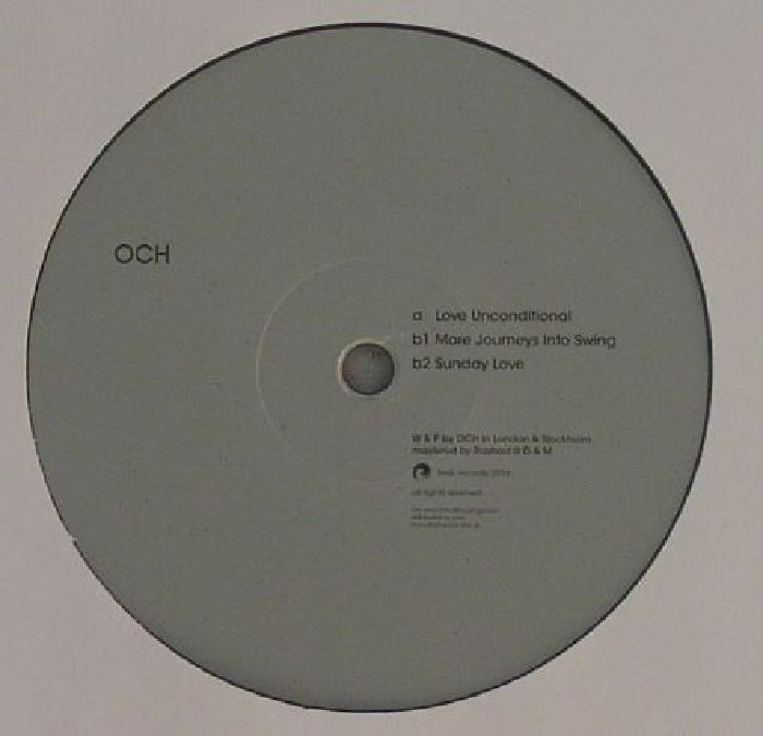 OCH - Love Unconditional EP