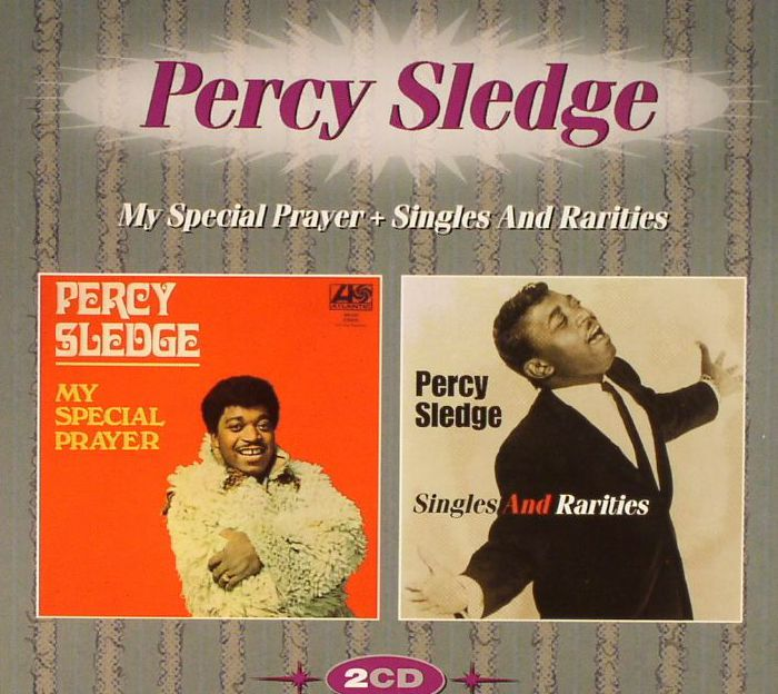 SLEDGE, Percy - My Special Prayer/Singles & Rarities