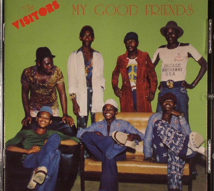 VISITORS, The - My Good Friends