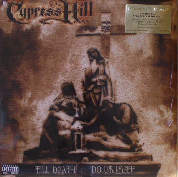 CYPRESS HILL - Till Death Do Us Part (reissue)