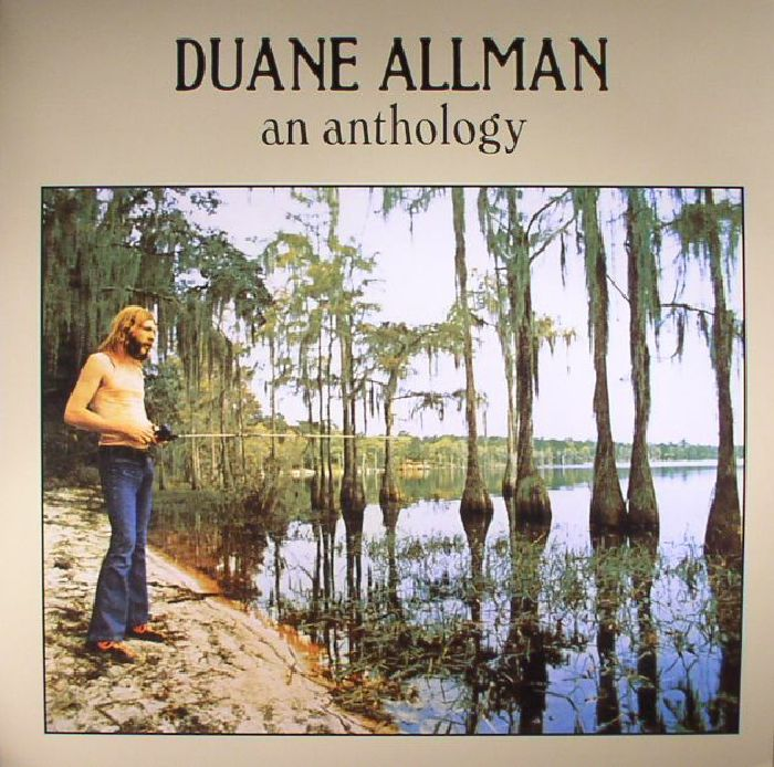 ALLMAN, Duane - An Anthology (reissue)