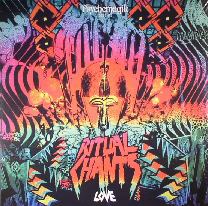 PSYCHEMAGIK/VARIOUS - Ritual Chants: Love