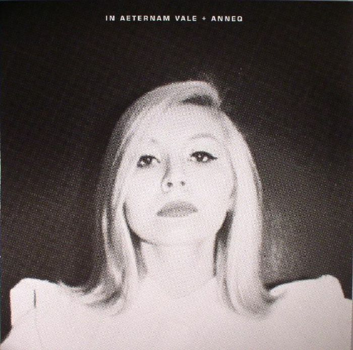 IN AETERNAM VALE/ANNEQ - Je Ai Dissous