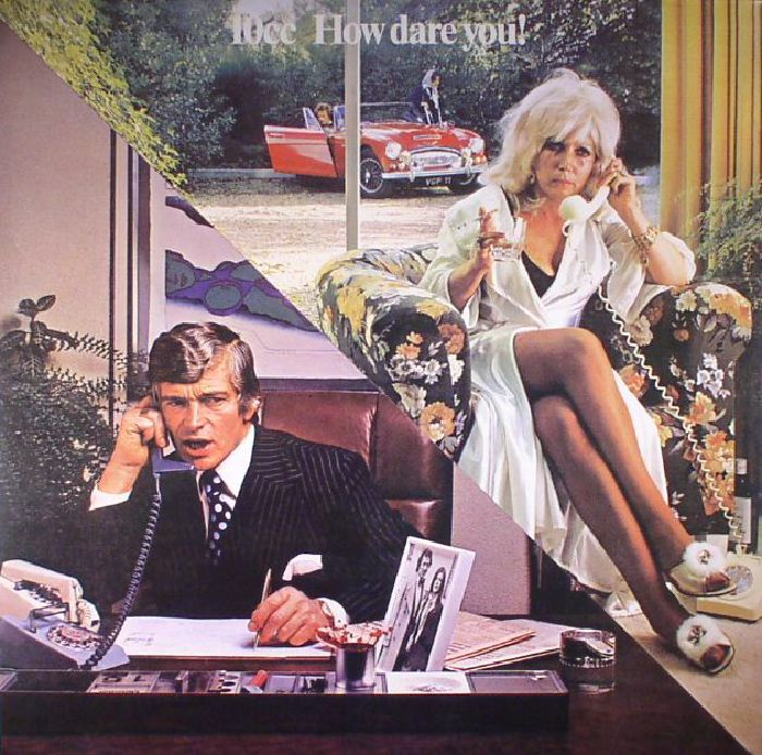 10CC - How Dare You! (reissue)