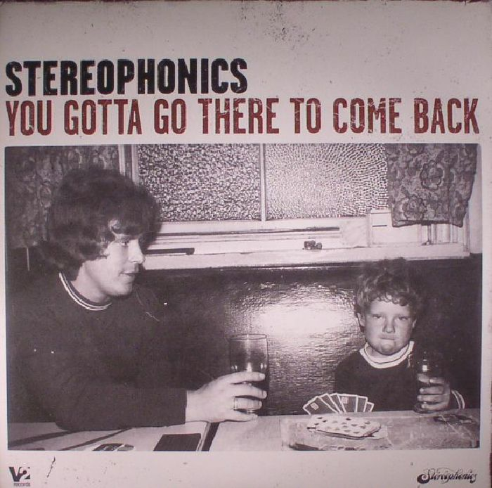 STEREOPHONICS - You Gotta Go There To Come Back (reissue)
