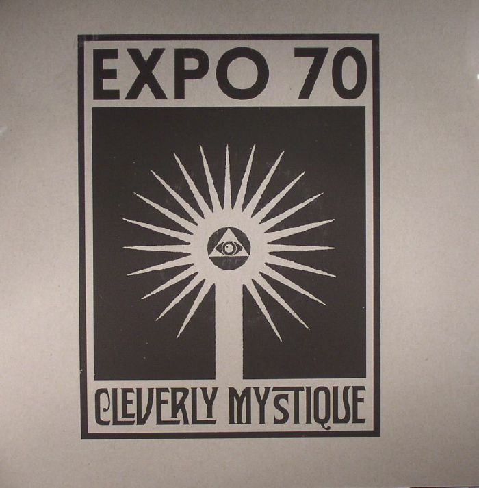 EXPO 70 - Cleverly Mystique
