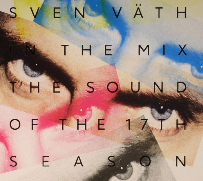 VATH, Sven/VARIOUS - In The Mix: The Sound Of The 17th Season
