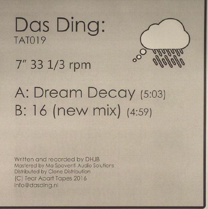 DAS DING - Dream Decay