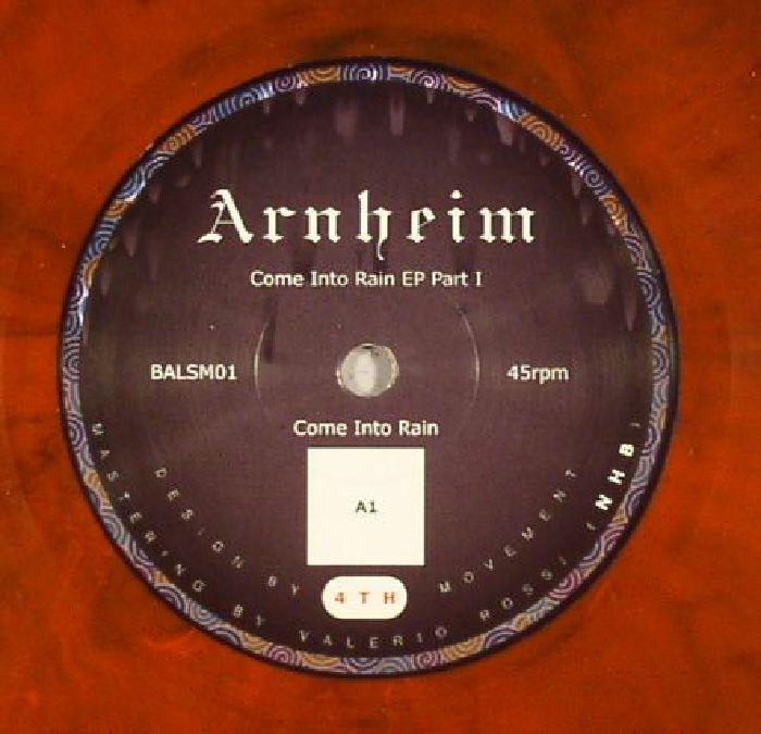 ARNHEIM - Come Into Rain EP Part 1