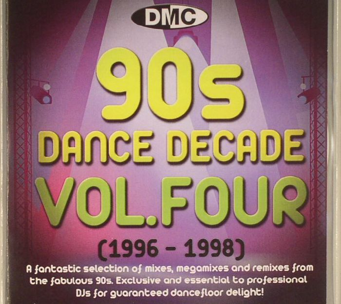 VARIOUS - DMC 90s Dance Decade Volume Four (1996-1998) (Strictly DJ Only)