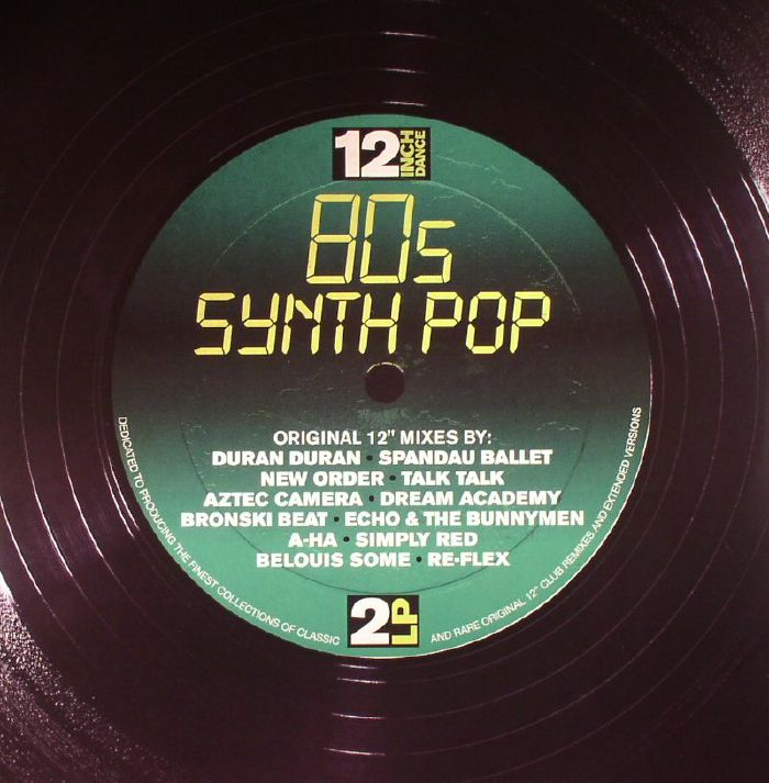 VARIOUS - 12 Inch Dance: 80s Synthpop