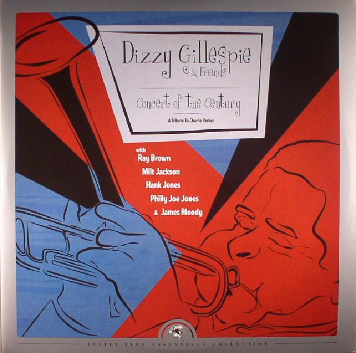 GILLESPIE, Dizzy & FRIENDS - Concert Of The Century: A Tribute To Charlie Parker