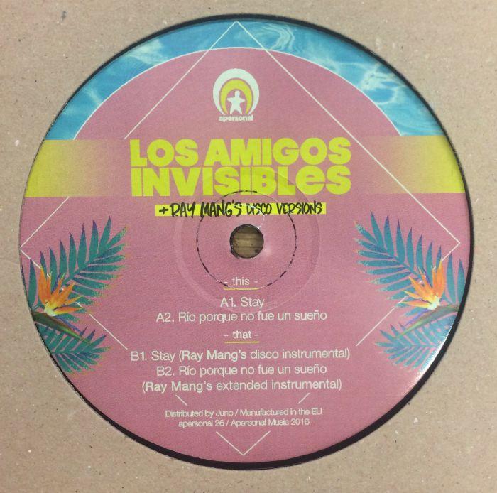 LOS AMIGOS INVISIBLES - Stay/Rio Porque No Fue Un Sueno + Ray Mang's Disco Versions